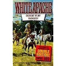 Desert Fury (White Apache)