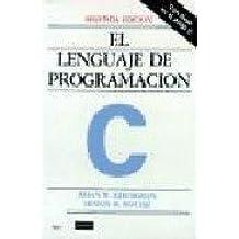 Lenguaje de Programacion C, El - 2b0 Ed. (Spanish Edition) by Brian W. Kernighan (1995-08-04)