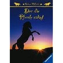 Der die Pferde zähmt (Ravensburger Taschenbücher)