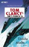 Tom Clancy's Net Force 5, Tödliche Attacke - Tom Clancy