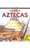 Los Aztecas/ The Aztecs (Mirando la Historia/ Looking at History) -