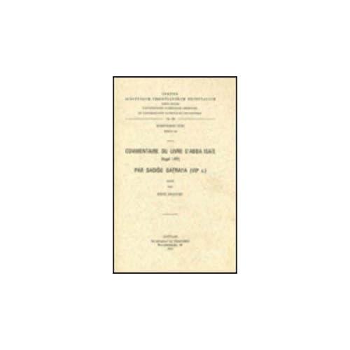Commentaire Du Livre D'abba Isaie Par Dadiso Qatraya Viie Siecle. Syr. 144.