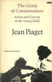 piaget-the-grasp-of-consciousness-action-con-ceptin-the-young-child-cloth