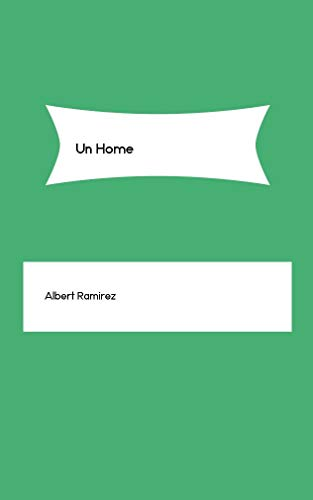 Un Home (Galician Edition) por Albert Ramirez