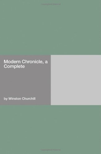 Modern Chronicle, a  -  Complete