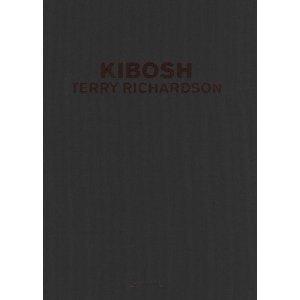Terry Richardson: KIBOSH (nummerierte Ausgabe 1 bis 2000)