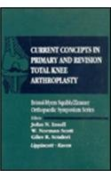 current-concepts-in-primary-and-revision-total-knee-arthroplasty