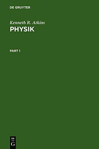 Physik - Die Grundlage des physikalischen Weltbildes