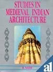 Studies in Medieval Indian Architecture