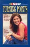 Turning Points: Defining Moments in the Lives of NASCAR Superstars