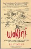 Wokini: Your Personal Journey to Happiness and Self-Understanding by Billy Mills (1990-08-01) - Billy Mills