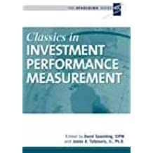 Classics in Investment Performance Measurement (The Spaulding Series)