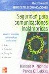 Seguridad para comunicaciones inalambricas - modelos, amenazas, contra por Randall K. Nichols