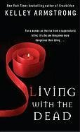 Living with the Dead (Women of the Otherworld, Book 9)