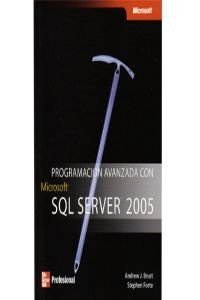Programacion avanzada con SQL Server 2005/ Advance Programming with SQL Server 2005 Brust-server