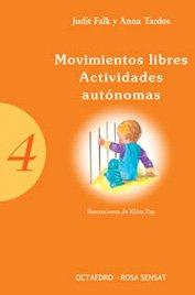 Movimientos libres. Actividades autónomas (Ser padres)