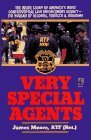 Very Special Agents: The Inside Story of America's Most Controversial Law Enforcement Agency-The Bureau of Alcohol, Tobacco & Firearms by Jim Moore (1997-03-26)
