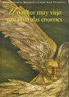 Un señor muy viejo con unas alas enormes by Gabriel Garcia Marquez (1999-05-04)