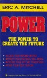 Power: The Power to Create the Future (Llewellyn's New Age Series)