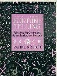 Teach Yourself Fortune Telling: Palmistry, the Crystal Ball, Runes, Tea Leaves, the Tarot (Owl Books) by Rachel Pollack (1986-12-06)