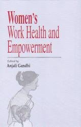 Womens Work Health and Empowerment