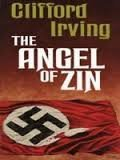 The Angel of Zin by Clifford Irving (1986-03-02)