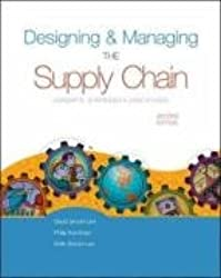 Designing and Managing the Suppy Chain: Concepts, Strategies, and Case Studies