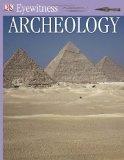 ARCHEOLOGY (DK Eyewitness Books) by Jane McIntosh (1995-04-01)