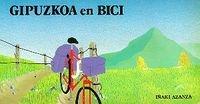 Gipuzkoa En Bici (Cicloturismo) por Iñaki Azanza