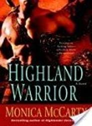 [(Highland Warrior : A Novel)] [By (author) Monica McCarty] published on (January, 2009)