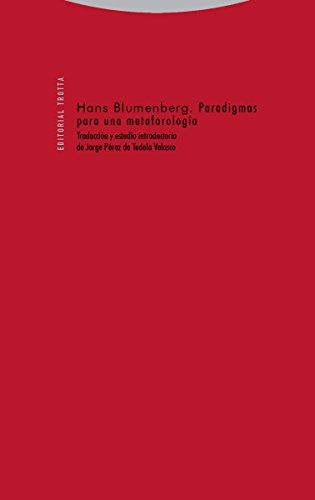Paradigmas para una metaforología (Estructuras y procesos. Filosofía) por Hans Blumenberg