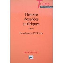 Histoire des idées politiques, tome 1 par Jean Touchard