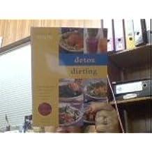 Detox Dieting (Eating for Health) by Nicola Graimes (2000-01-03)