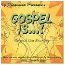 Gospel Is ... ! (1999 Original Off-Broadway Cast) by Vy Higginsen (2006-08-22)