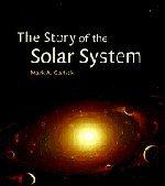 The Story of the Solar System Hardback