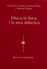 Educació física i la seva didàctica (Publicacions de la URV/Eina)