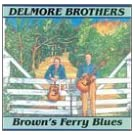 Brown's Ferry Blues by Delmore Brothers (1995-06-19)