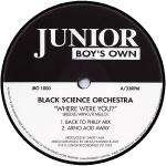 Black Science Orchestra / Where Were You?