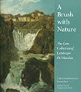 A Brush with Nature : The Gere Collection of Landscape Oil Sketches