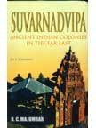 Suvarnadvipa: Ancient Indian Colonies in the Far East (Set of 2 Volumes)