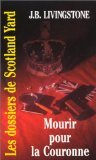 Les Dossiers de Scotland Yard, Tome 36 : Mourir pour la couronne