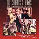 He Will Open the Door Just for You by Dr. Charles G. Hayes (2013-05-03)