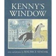 [Kenny's Window] (By: Maurice Sendak) [published: February, 2004]