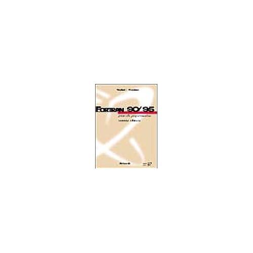 Fortran 90/95. Guida Alla Programmazione