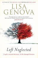 Left Neglected by Lisa Genova (1-Feb-2012) Paperback