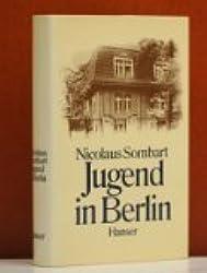 Jugend in Berlin: 1933-1943 : ein Bericht