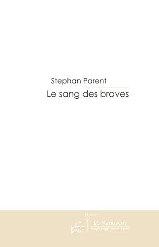 Le Sang Des Braves [Pdf/ePub] eBook