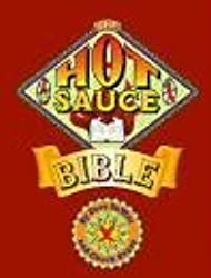 The Hot Sauce Bible by Dave DeWitt (1996-04-02)