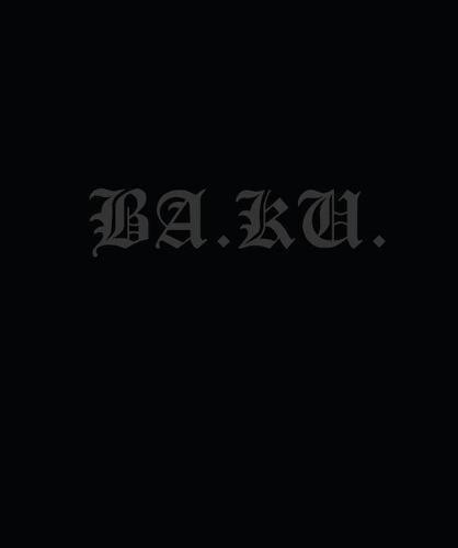 Ba.ku.: Kult Skating/Dark Rituals