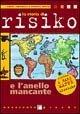 La storia di Risiko e l'anello mancante